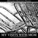40 Visits with MGM
